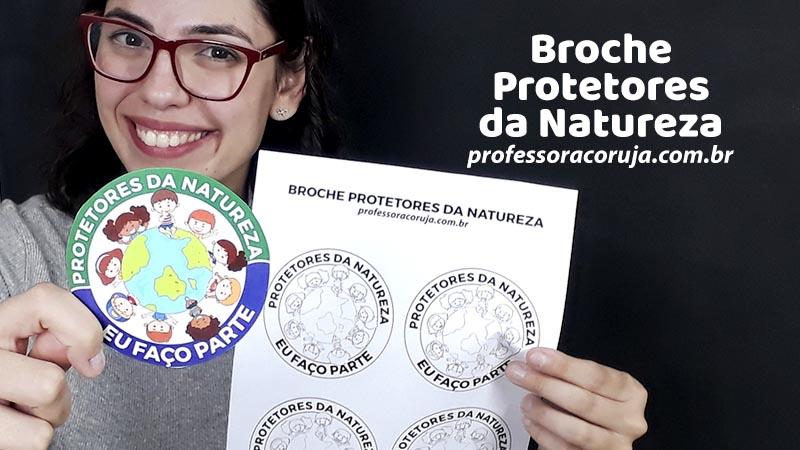 Broche Protetores da Natureza