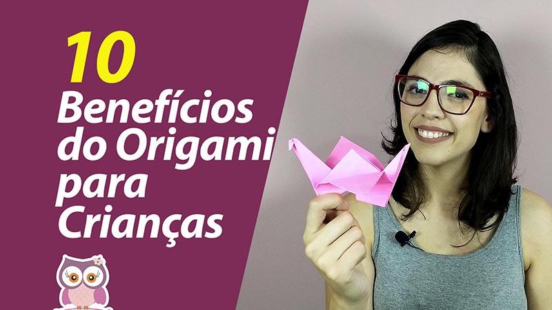 10 Benefícios do Origami para Crianças