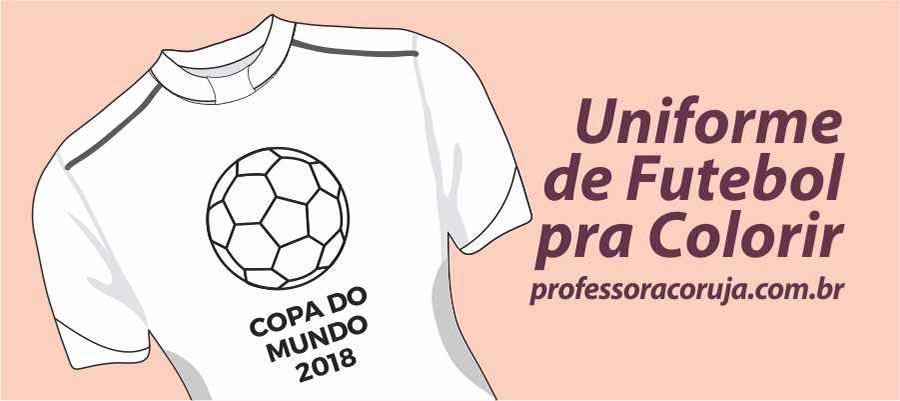 Atividade Uniforme Copa do Mundo