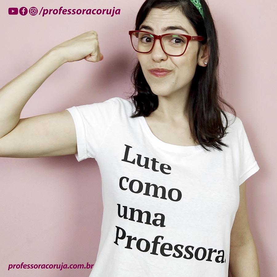 Lute como uma professora