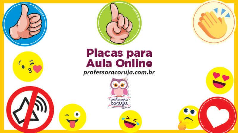 Placas pra usar na aula online