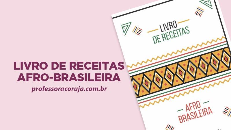 Livro de Receitas Afro Brasileiras