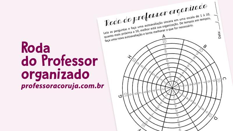 Roda do professor organizado